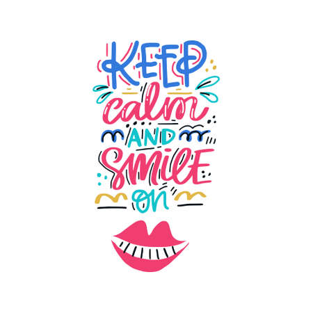 Illustration pour Keep calm and smile on. Hand drawn lettering with dental care quote. Typography design for medical cabinet. - image libre de droit