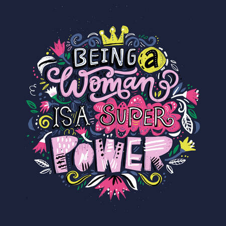 Illustration pour Beauiful hand drawn lettering quote with a phrase - Being a woman is a super power. Feminist slogan. - image libre de droit