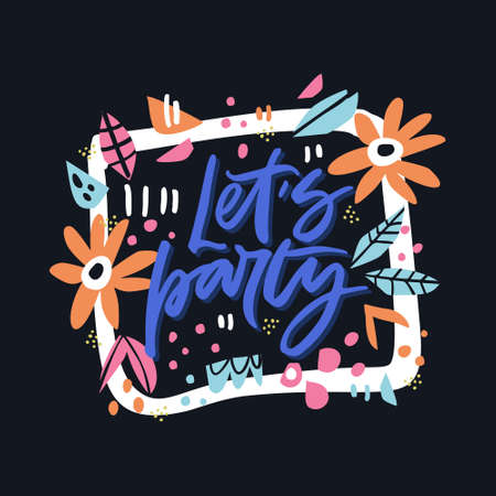 Lets Party Hand Drawn Lettering Spring Holidays Flat Vector