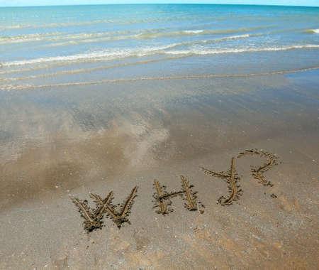 Photo pour big text why on the beach sand - image libre de droit