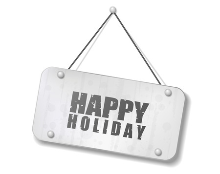 Vintage old chrome sign with Happy Holiday text, Vector Illustration