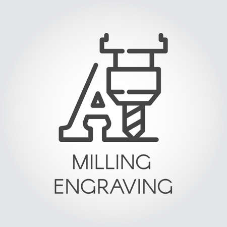 Ilustración de Milling engraving contour icon. Letter A and special machine for cutting initials, words and other on hard materials. Laser print concept. Graphic line pictogram. Vector illustration - Imagen libre de derechos