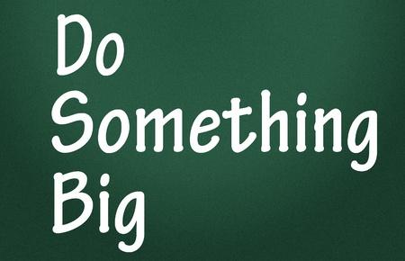 do something big symbol