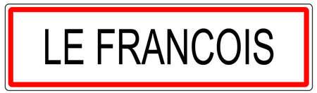 Le Francois city traffic sign illustration in France