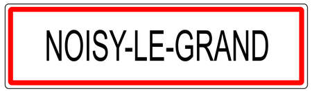 Noisy le Grand city traffic sign illustration in France