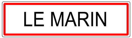 Le Marin city traffic sign illustration in France