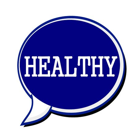 Healthy white stamp text on blueblack Speech Bubble