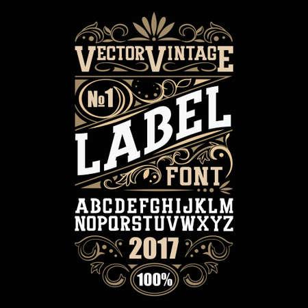 Illustration pour Vintage label font. Whiskey label style with vintage ornament. - image libre de droit