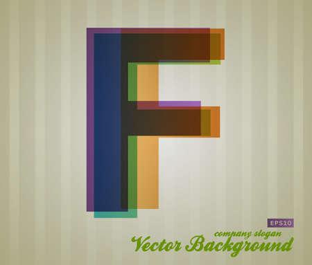 Color Transparency Letter. Retro Background. Symbol F.