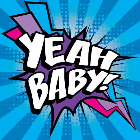Ilustración de Yeah baby pop art - Imagen libre de derechos
