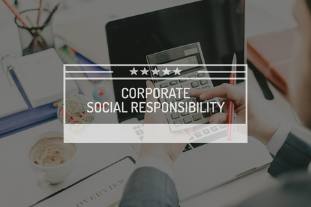 BUSINESS CONCEPT: CORPORATE SOCIAL RESPONSIBILITY
