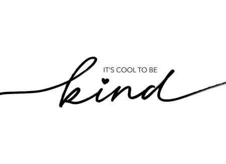 Vektor für It's cool to be kind hand drawn vector calligraphy. Brush pen style modern lettering. Ink illustration isolated on white background. Positive quote for World Kindness Day and relationship. - Lizenzfreies Bild