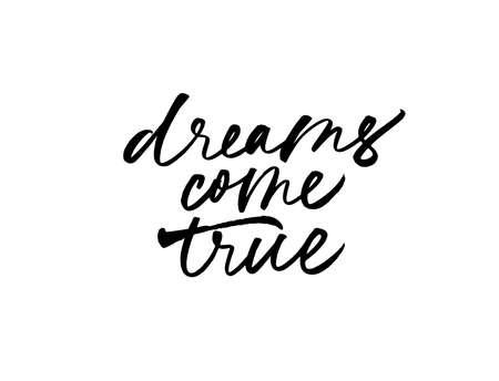 Illustration pour Dreams come true ink pen calligraphy. - image libre de droit