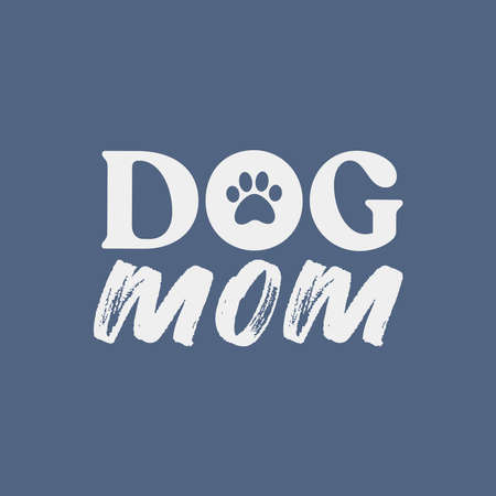 Ilustración de Dog mom lettering. Cute and funny doggie mommy design for shirt. - Imagen libre de derechos