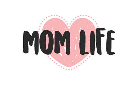 Ilustración de Mom life lettering. Calligraphy vector design. Good for t shirt print, greeting card, poster, mug, and gift design. - Imagen libre de derechos