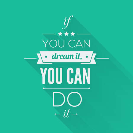You can do it Quote Typographical Poster, Vector Design. Motivational Quote for Inspirational Art.