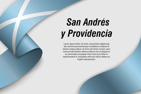 Waving ribbon or banner with flag of San Andres y Providencia. Department of Colombia. Template for poster design