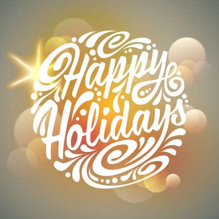 Happy Holidays typography, handwriting. Light background