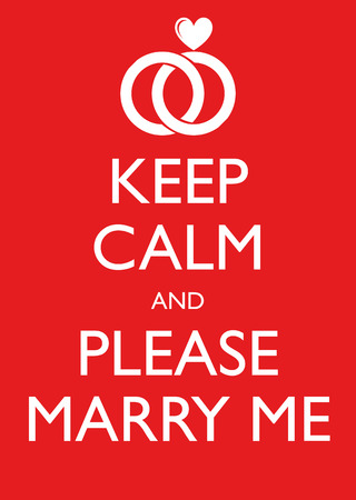 Poster Illustration Graphic Vector Keep Calm And Please Marry Me for different purpose