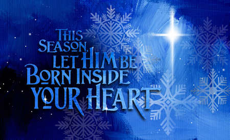 Photo for Graphic composition of a Christian Christmas sentiment and offer to be spiritually born again. Conceptual art suitable for holiday greeting card or other Christmas themed projects. - Royalty Free Image
