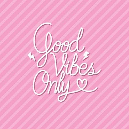 Illustration pour good vibes only lettering with colors vector illustration design - image libre de droit