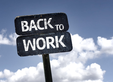 Photo pour Back To Work sign with clouds and sky background - image libre de droit