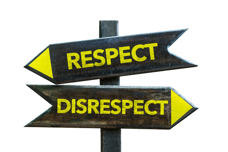 Respect/disrespect sign with arrow on white background