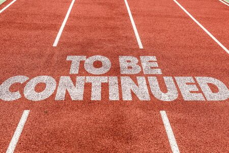 Foto de Running track with the words To Be Continued - Imagen libre de derechos