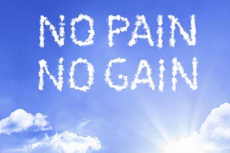No pain no gain with sky concept