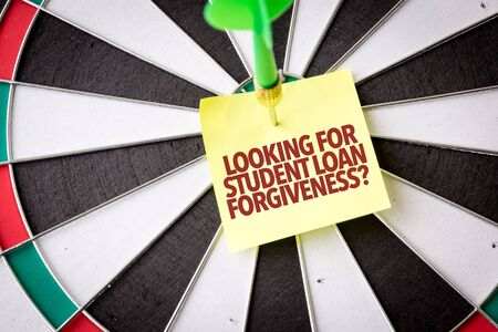 Photo for Dart with the words Looking For Student Loan Forgiveness - Royalty Free Image