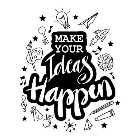 Illustration pour Make your ideas happen. Motivational quote. - image libre de droit