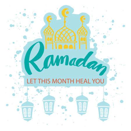 Illustration pour Ramadan let this month heal you. Ramadan Quotes. - image libre de droit
