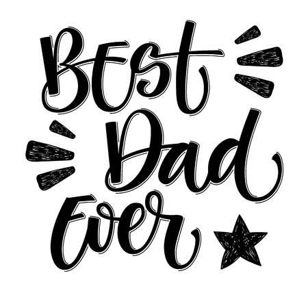 Illustration pour Best Dad Ever hand write isolated simple calligraphy. - image libre de droit