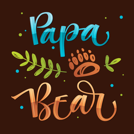 Illustration pour Papa Bear - isolated handdraw colorful vector calligraphy with simple hand drawn bear foot and leafes decor on a dark background - Bear Family quote calligraphy - Card, poster, tshirt, print design. - image libre de droit