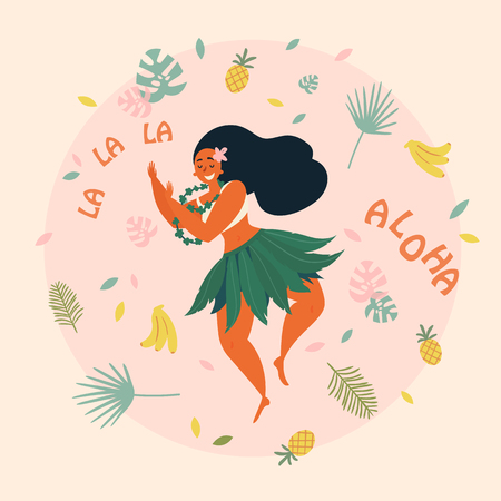 Hawaiian girl is dancing. Aloha la la la text. Greeting card. Hawaiian holidays poster with hula girl dancer with lei on the neck, wearing traditional costume. Vector cartoon illustration