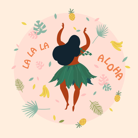Hula dancer girl. Hawaiian plus size woman in traditional costume is dancing. Look from the back. Greeting card, poster with aloha la la la text. Pineapple, bananas and palm leaf background. cartoon