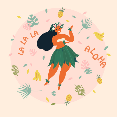 Hawaiian girl is dancing. Aloha la la la text. Greeting card. Hawaiian holidays poster with hula girl dancer with flower wreath on the neck, wearing traditional costume. Vector cartoon illustration