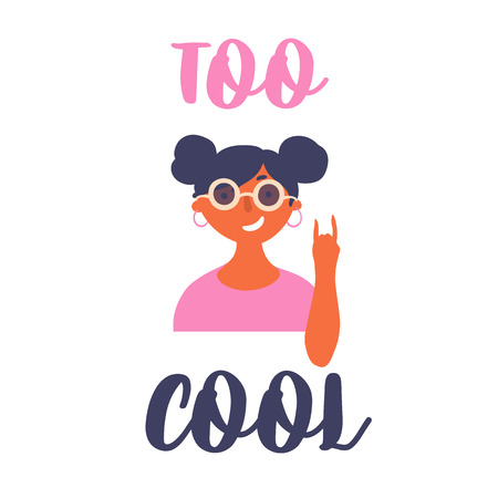 Young fashionable teen girl in sunglasses wearing earrings. Too cool lettering hand drawn text. Student or pupil in art school or college. Female shows rock and roll hand gesture. Vector cartoon flat