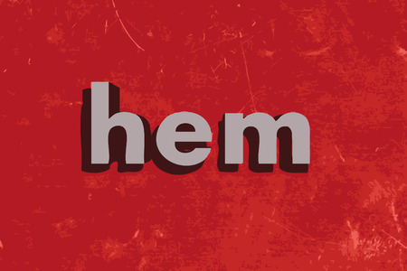 hem word on red concrete wall