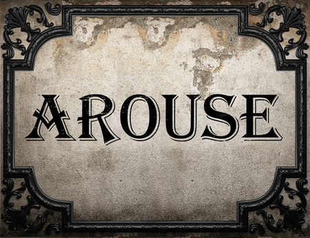 arouse word on concrette wall