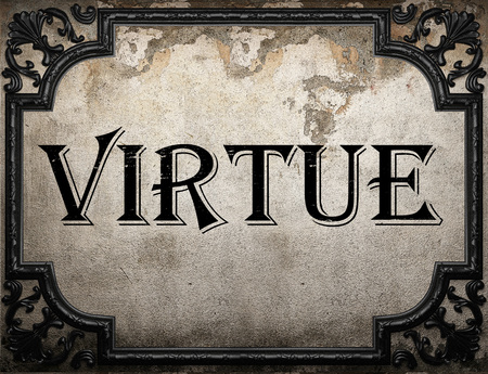 virtue word on concrete wall