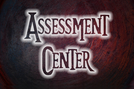 Assessment Center Concept text on background