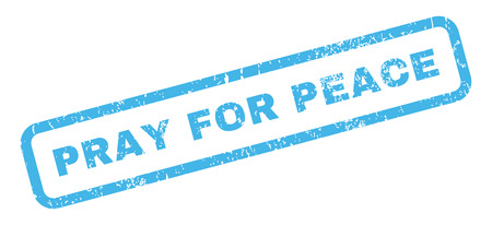 Pray For Peace text rubber seal stamp watermark. Tag inside rectangular banner with grunge design and dirty texture. Slanted vector blue ink sign on a white background.