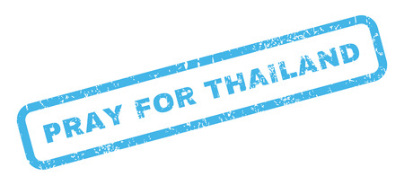 Pray For Thailand text rubber seal stamp watermark. Caption inside rectangular banner with grunge design and scratched texture. Slanted vector blue ink emblem on a white background.