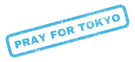 Pray For Tokyo text rubber seal stamp watermark. Tag inside rectangular shape with grunge design and scratched texture. Slanted vector blue ink emblem on a white background.