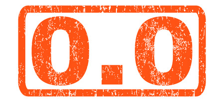 0.0 text rubber seal stamp watermark. Tag inside rectangular banner with grunge design and dust texture. Horizontal glyph orange ink sign on a white background.