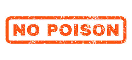 No Poison text rubber seal stamp watermark. Tag inside rounded rectangular shape with grunge design and scratched texture. Horizontal glyph orange ink sticker on a white background.