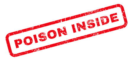 Poison Inside text rubber seal stamp watermark. Caption inside rounded rectangular banner with grunge design and scratched texture. Slanted vector red ink sign on a white background.