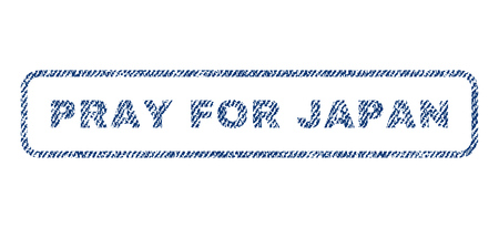 Pray For Japan text textile seal stamp watermark. Blue jeans fabric vectorized texture. Vector tag inside rounded rectangular shape. Rubber emblem with fiber textile structure.