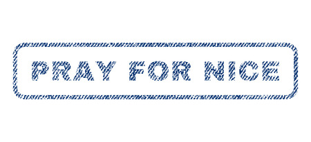 Pray For Nice text textile seal stamp watermark. Blue jeans fabric vectorized texture. Vector tag inside rounded rectangular banner. Rubber emblem with fiber textile structure.